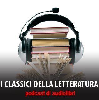 Audio libri:I classici della letteratura